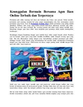 Keunggulan bermain bersama agen ikan online terbaik dan terpercaya