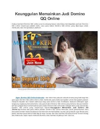 Keunggulan memainkan judi domino qq online