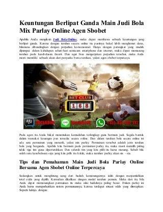 Keuntungan berlipat ganda main judi bola mix parlay online agen sbobet
