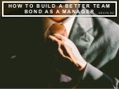 Kevin Xu: How to Build a Better Team Bond as a Manager