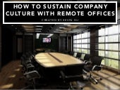 How to Sustain Company Culture with Remote Offices