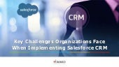 Key Challenges Organizations Face When Implementing Salesforce CRM