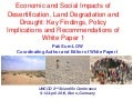 "Pak Sum LOW ""Economic and Social Impacts of Desertification, Land Degradation and Drought:Key Findings, Policy Implications and Recommendations of White Paper I"""