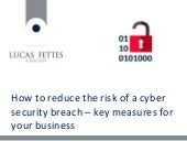 Protecting your business: key measures to reduce the risk of a cyber security breach