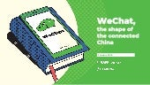 WeChat, the shape of the connected China