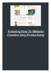 Knowing How To Website Creation Very Productively