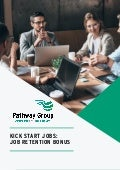 Kickstart Jobs: Job Retention Bonus