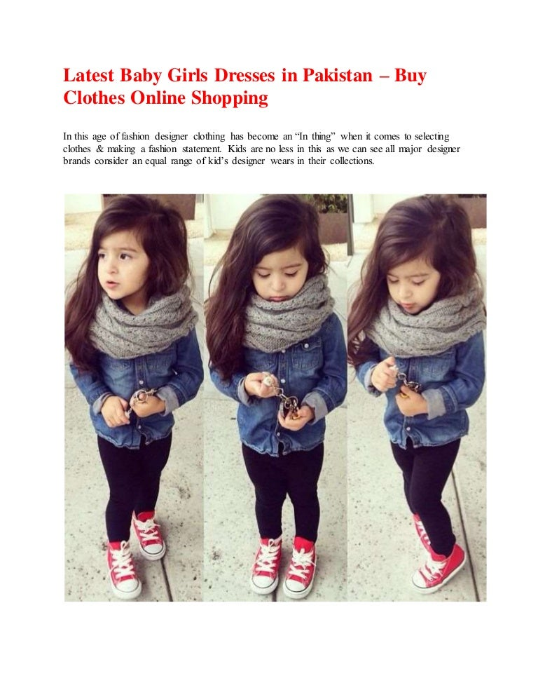 Latest Baby Girls Dresses In Pakistan Buy Clothes Online Shopping