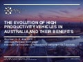 The Evolution of High Productivity Vehicles in Australia and their Benefits