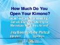 Content Marketing: How Far Do You Open the Kimono