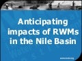 Anticipating impacts of RWMs in the Nile Basin