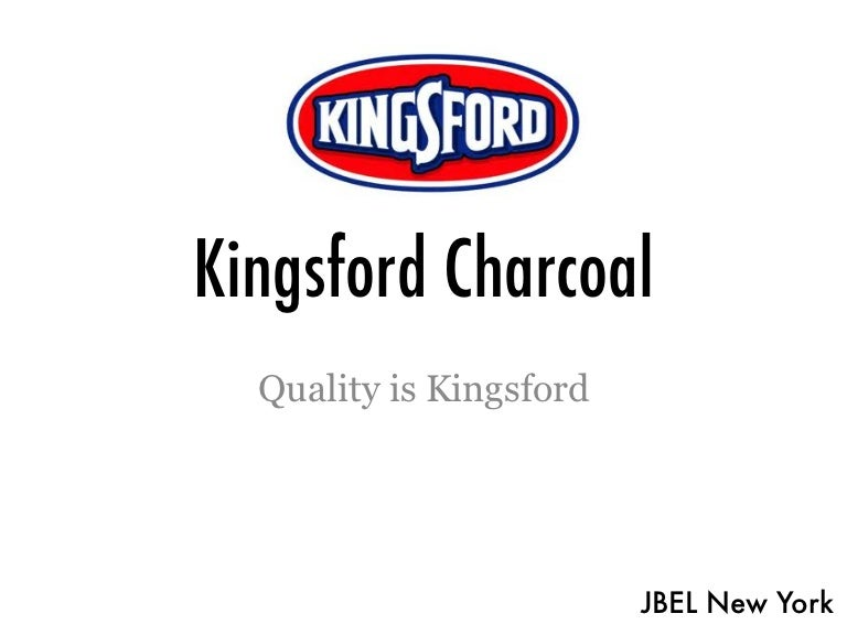 kingsford charcoals marketing plan Charcoal briquette production in erdb, uplb essay sample philippine archipelago is genuinely rich with natural resources however, the country is still experiencing crisis for sustainable and affordable renewable energy sources – hydro, geothermal, wind, solar and biomass.