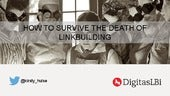 Kirsty hulse   the death of linkbuilding