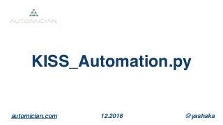 KISS Automation.py