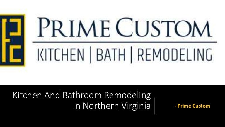 Kitchen And Bathroom Remodelling In Northern Virginia