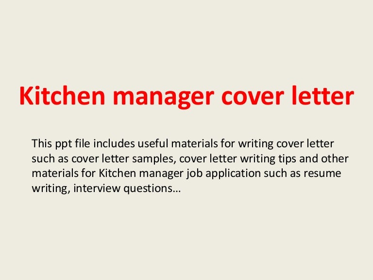 kitchenmanagercoverletter-140228014836-phpapp02-thumbnail-4.jpg?cb=1393552140