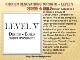 kitchen renovations toronto level v design build
