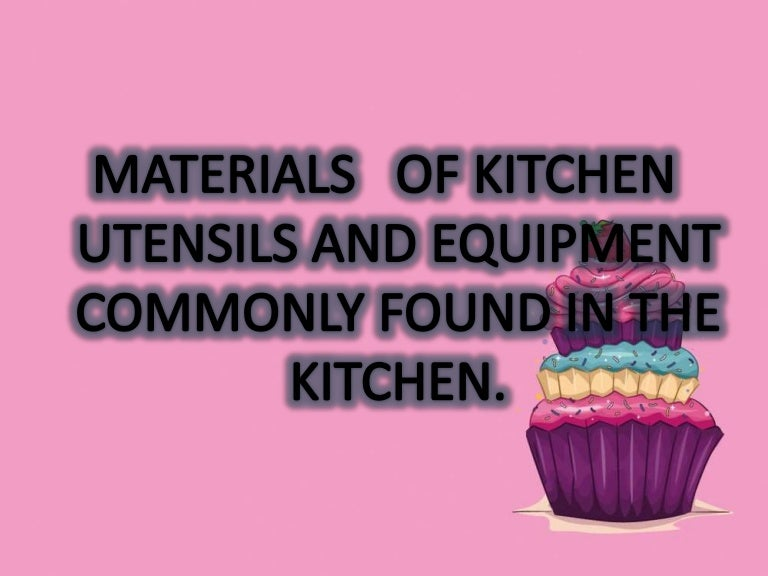 Kitchen Tools And Equipment With Meaning use and maintain kitchen tools and equipment