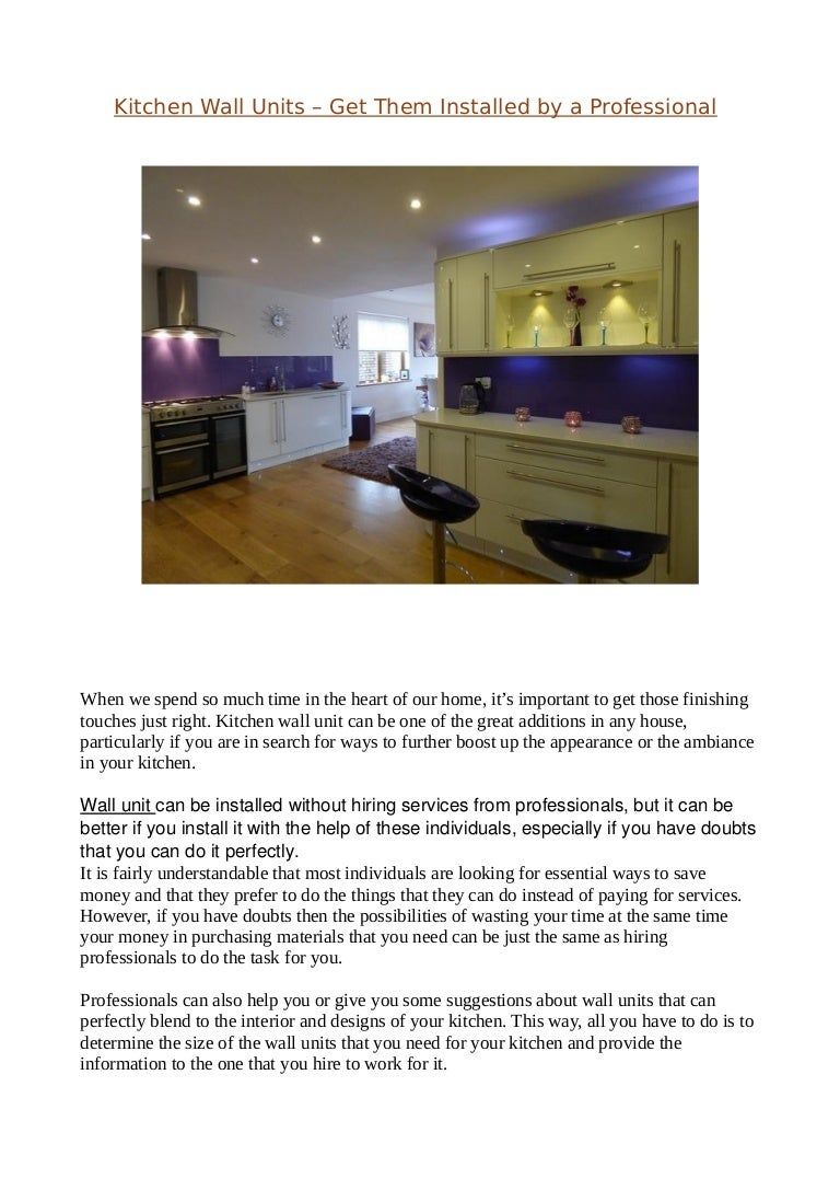 Kitchen Wall Units Get Them Installed By A Professional