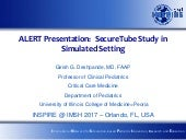 Alert 2017 deshpande secure_tube study in simulated