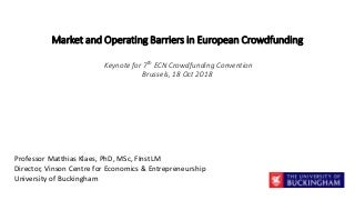 (2018) Keynote: Market and Operating Barriers in European Crowdfunding
