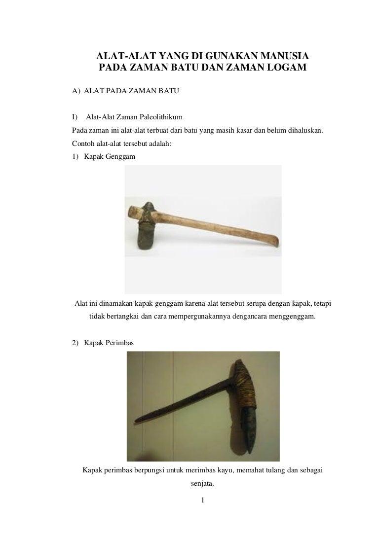 Alat Yang Digunakan Pada Zaman Batu Dan Zaman Logam Kliping Oleh Nand