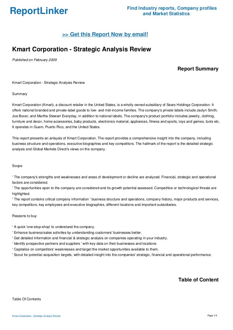 an analysis of kmart corporation Kmart corporation - analysis on the external factors affecting the firm's competitive advantage and the internal resources and capabilities critical to long-term success introduction kmart corporation is a discount retailer and general merchandise retailer based in troy, michigan.
