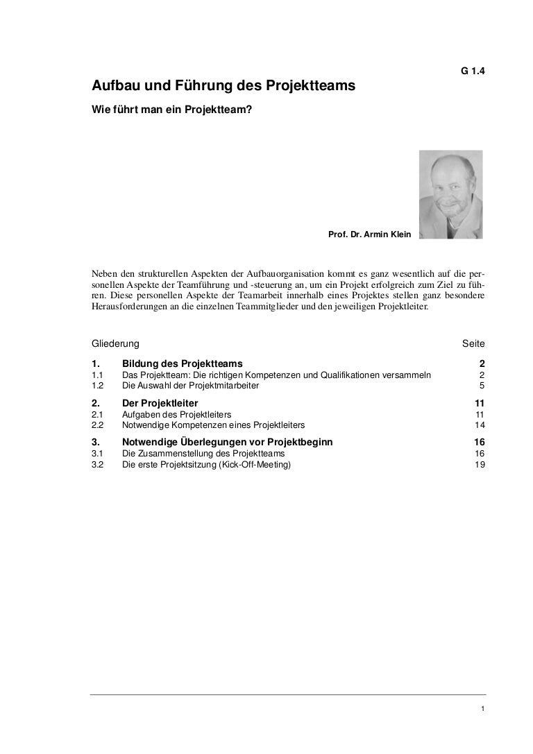 Prof. Dr. Armin Klein: Aufbau und Führung des Projektteams. Wie führt…
