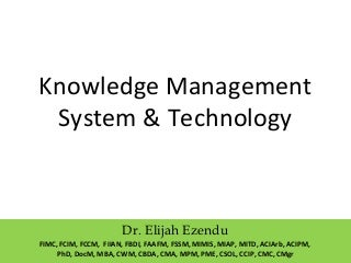 Knowledge Management System & Technology