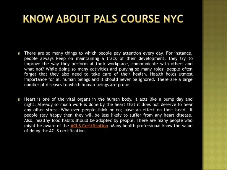 Know About Pals Course Nyc