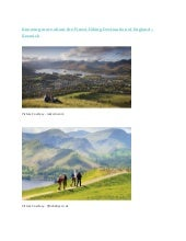 Knowing more about the finest hiking destination of England Keswick