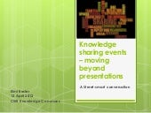 Knowledge sharing events – moving beyond presentations