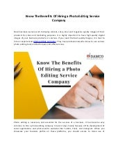 Know The Benefits Of Hiring a Photo Editing Service Company