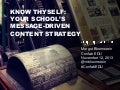 Know thyself: Your school's message-driven content strategy