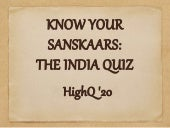 Know Your Sanskaars-The India Quiz,PRELIMS(HighQ'20 at Gargi College)