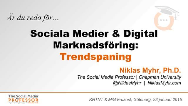 Niklas Myhr: Trender inom sociala medier och digital marknadsföring