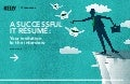 A SUCCESSFUL IT RÉSUMÉ: Your invitation to the interview