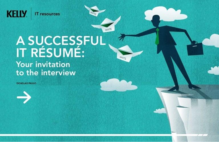 A SUCCESSFUL IT RÉSUMÉ: Your invitation to the interview