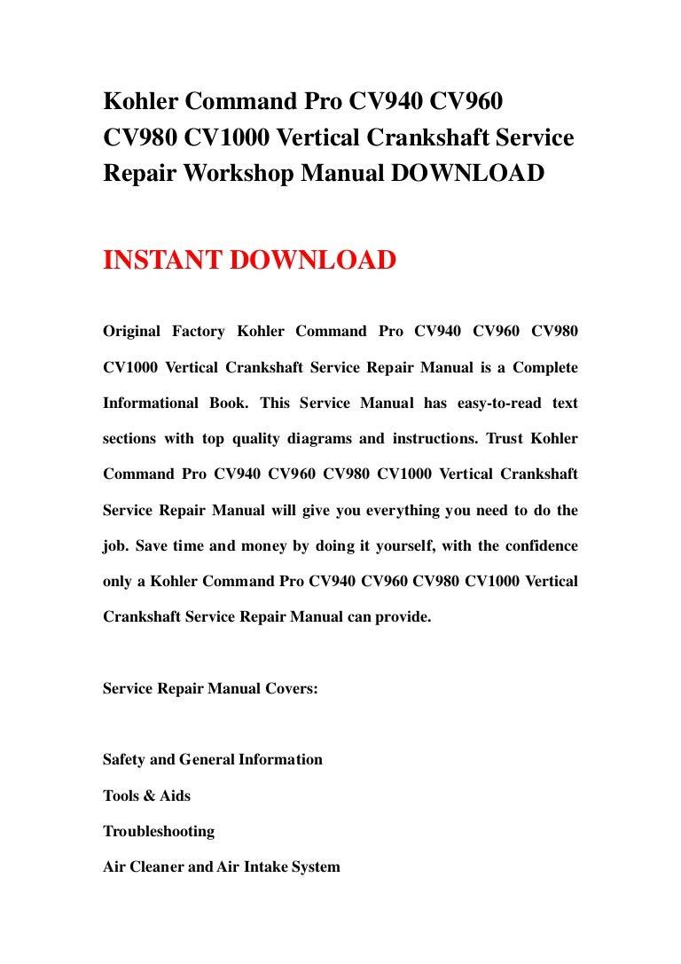 kohler command pro cv940 cv960 cv980 cv1000 vertical crankshaft servi rh slideshare net Kohler Courage 20 Engine Diagram kohler cv20s repair manual