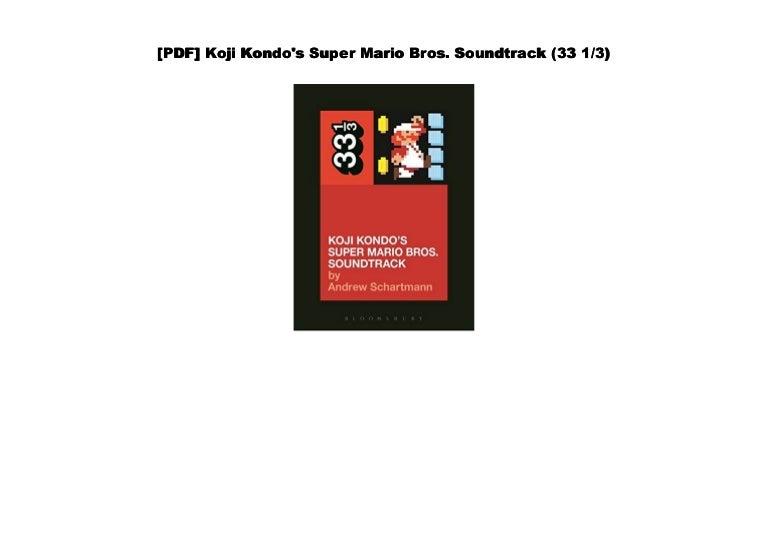 Download Koji Kondos Super Mario Bros Soundtrack By Andrew Schartmann