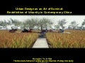 Urban Design as an Art of Survival: Redefinition of Urbanity in Contemporary China