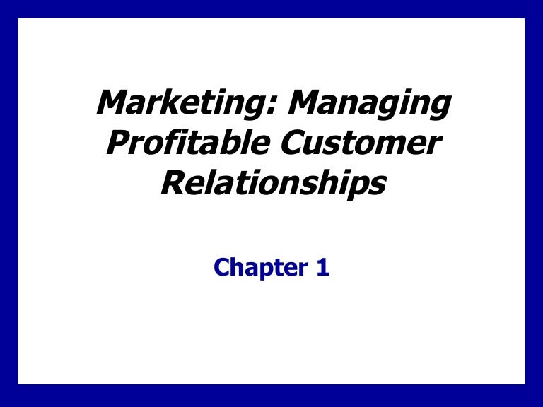 Managing Customers Profitably