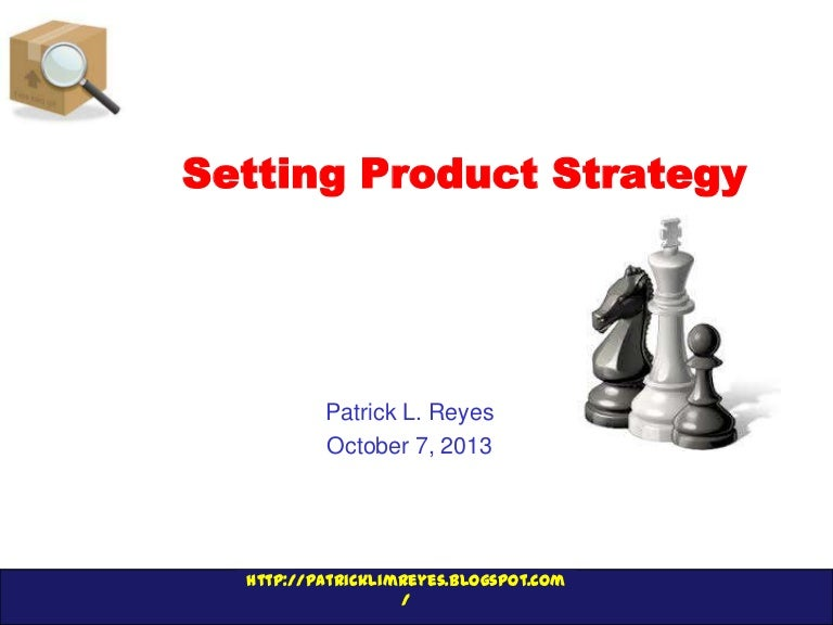 Kotler Chapter Assignment  Chapter  Setting Product Strategy