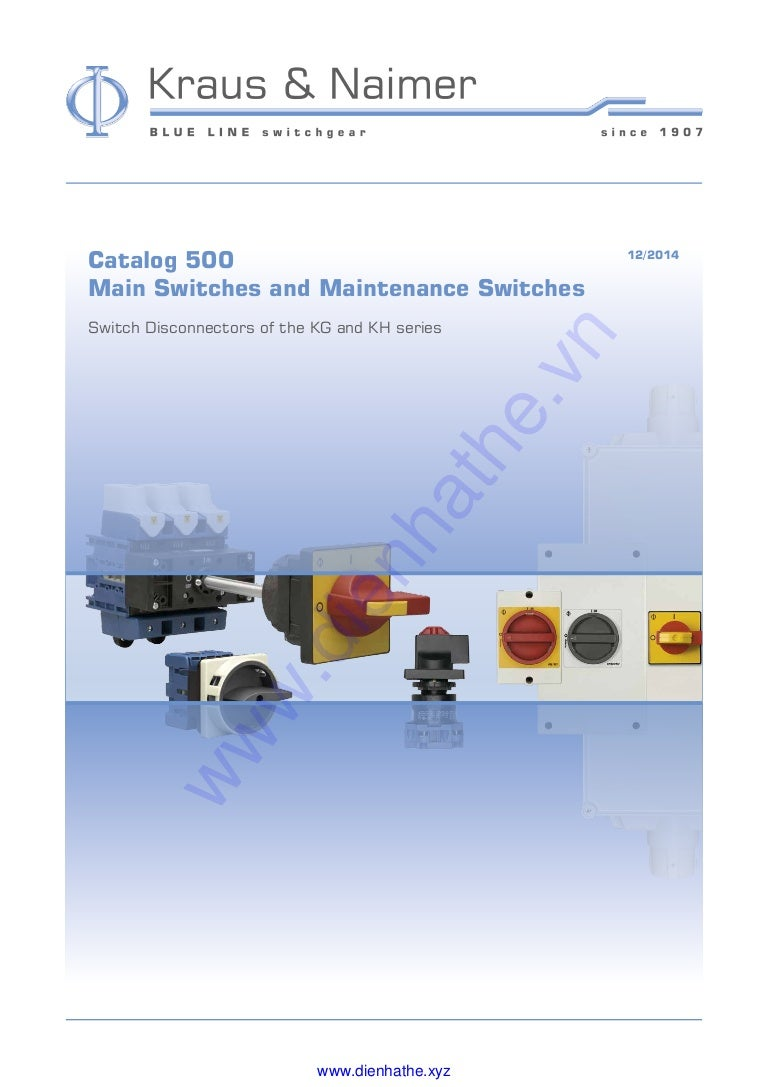 Kraus Amp Naimer Main Switches And Maintenance Kn500 Gb121 Wiring Diagram