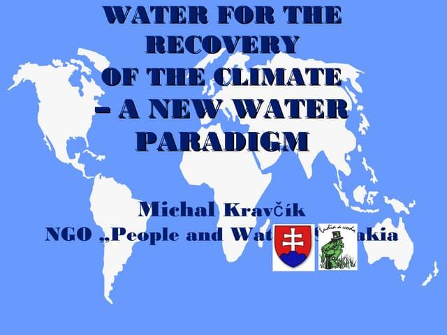"Michal Kravcik, ""The New Water Paradigm"""