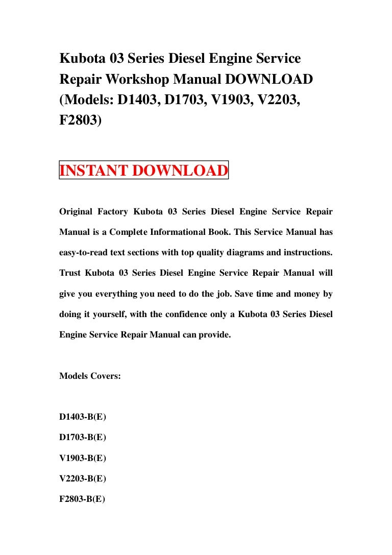 kubota03seriesdieselengineservicerepairworkshopmanualdownloadmodelsd1403d1703v1903v2203f2803 130120032621 phpapp02 thumbnail 4?cb=1358652418 100 [ kubota wiring diagram service manual ] headlight wire  at fashall.co