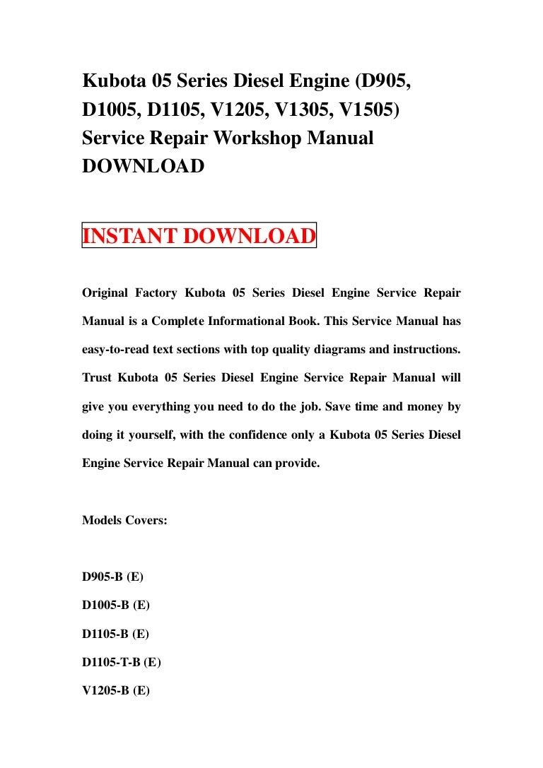 Kubota 05 series diesel engine (d905, d1005, d1105, v1205, v1305, v15…