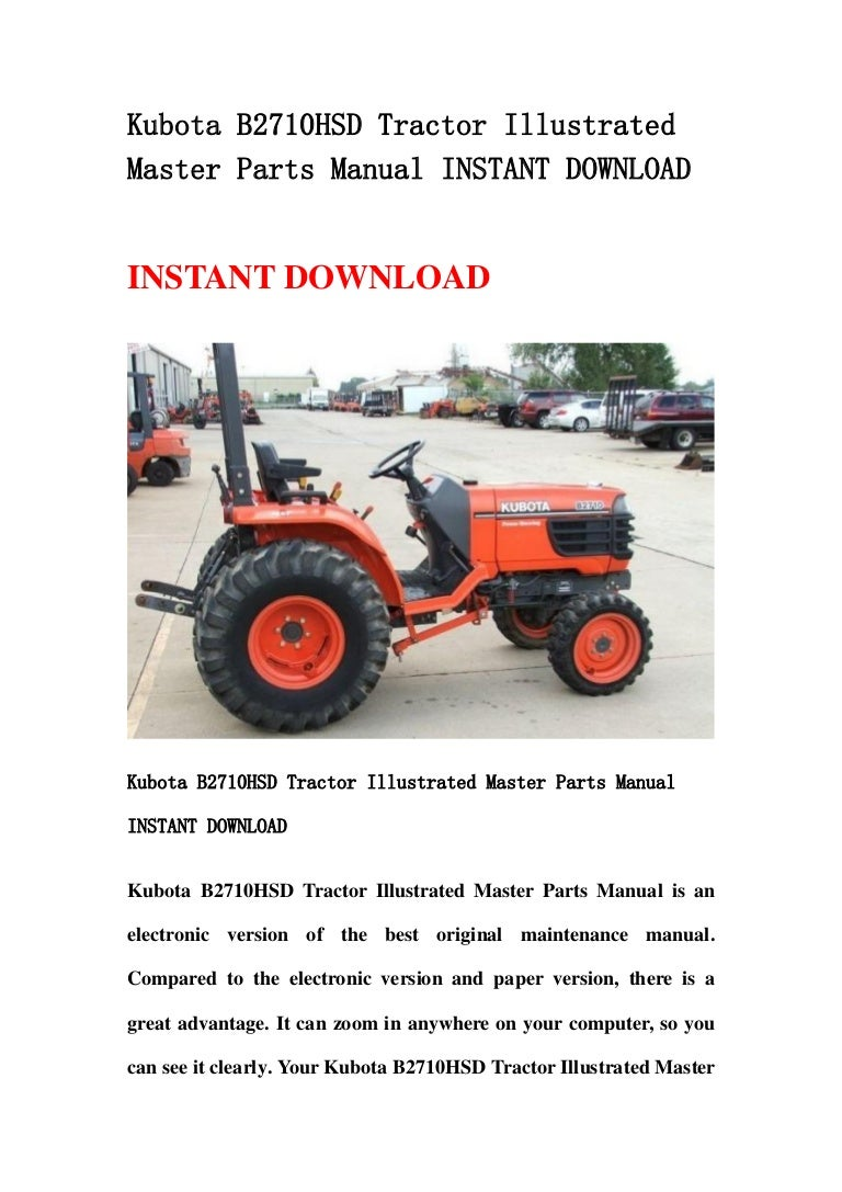 Kubota B2710 Hsd Tractor Illustrated Master Parts Manual