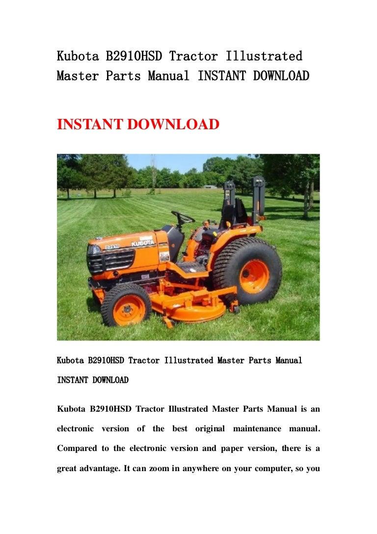 kubotab2910hsdtractorillustratedmasterpartsmanualinstantdownload 130430080006 phpapp02 thumbnail 4?cb=1367308843 kubota b2910 hsd tractor illustrated master parts manual instant down