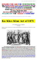 KU KLUX KLAN ACT OF 1871-OVERTHROWING DESPOTISM. . .